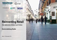 """Studie """"Reinventing Retail"""" von Roland Berger in Kooperation mit dem HDE und Visa Europe"""