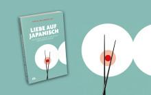 Liebe auf Japanisch - Von ewigen Singles, Love Hotels und dünnen Wänden
