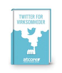 Atcore udgiver ny e-bog: Twitter for virksomheder