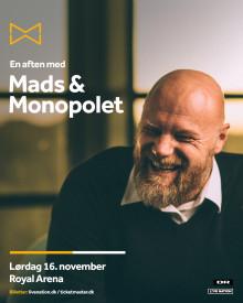 En aften med Mads & Monopolet i Royal Arena lørdag 16. november 2019