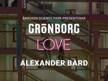 Fira alla hjärtansdag med Alexander Bard