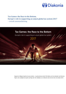 Tax Games: the Race to the Bottom,  Europe's role in supporting an unjust global tax system 2017  – svensk sammanfattning