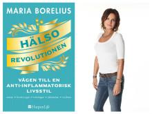 HÄLSOREVOLUTIONEN – Vägen till en anti-inflammatorisk livsstil av Maria Borelius släpps i januari 2018!