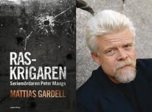 Mattias Gardell skriver bok om seriemördaren Peter Mangs