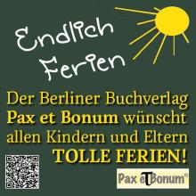 Grüße zum Beginn der Schulferien 2016 von Pax et Bonum