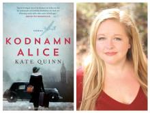Hyllade och fartfyllda romanen Kodnamn Alice av Kate Quinn släpps på svenska