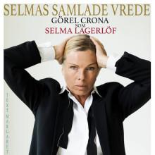 Görel Crona som Selma Lagerlöf kommer till Ullergården