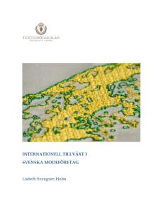 Internationell tillväxt i svenska modeföretag