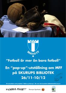 Utställningen Fotboll är mer än bara Fotboll på Skurups bibliotek