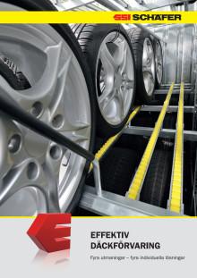 Effektiv däckförvaring. Fyra utmaningar – fyra individuella lösningar