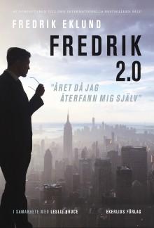"Ny bok: Fredrik 2.0 ""Året då jag återfann mig själv"" av Fredrik Eklund"