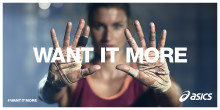 WANT IT MORE – ny og utfordrende ASICS-kampanje