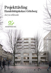 Juryns utlåtande arkitekttävling för Handelshögskolan i Göteborg