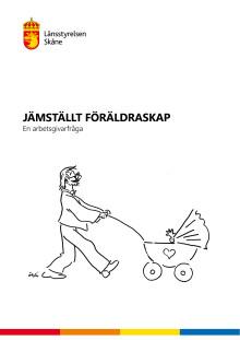 Här kan du läsa rapporten om jämställt föräldraskap