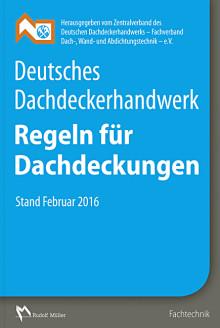 Deutsches Dachdeckerhandwerk – Regeln für Dachdeckungen