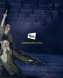 Årsmelding 2016 for Det Norske Teatret