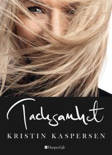 Nu kommer boken Tacksamhet av Kristin Kaspersen – hennes mest personliga bok hittills.