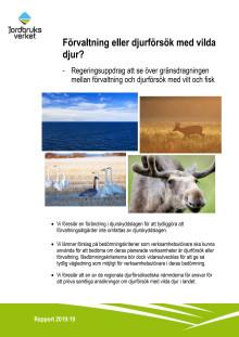 Rapport - Förvaltning eller djurförsök med vilda djur?