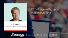 """Taler #2 på Mynewsday: """"Nå helt nye målgrupper med storytelling"""""""