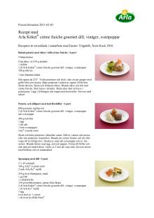 Recept med Arla Köket® crème fraiche gourmet dill, vinäger, svartpeppar