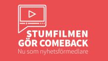 Gästblogg: Stumfilmen gör comeback – nu som nyhetsförmedlare