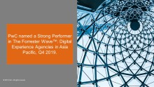 PwC rated as a Strong Performer in Digital Experience Agencies in Asia Pacific