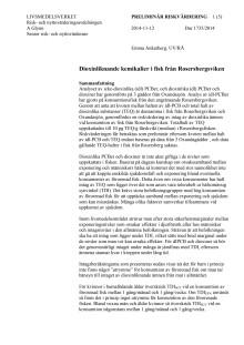Förhöjda halter av PCB och dioxinliknande ämnen i fisk från Oxundasjön, Oxundaån och Rosersbergsviken
