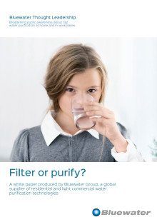 Filter or Purify Your Residential Tap Water? A Bluewater White Paper examines the difference and explains the benefits of purification.