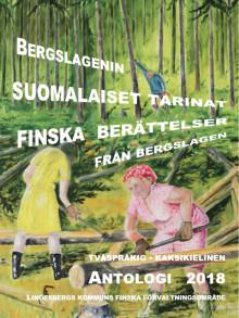 """""""Finska berättelser från Bergslagen"""" - ny antologi släpps på sverigefinsk kulturvecka i Lindesberg"""
