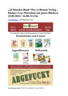 """""""24 Stunden Buch""""/Pax et Bonum Verlag - Kleiner Lese-Marathon mit guten Büchern 23.05.2014 / 16:00-21:Uhr"""