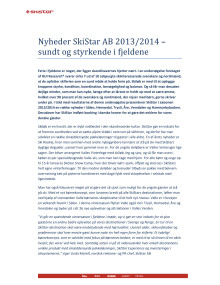 SkiStar AB Nyheder 2013/2014