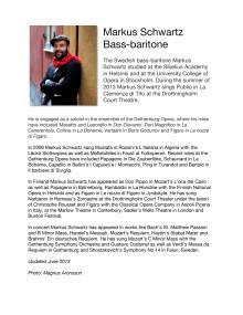 Bio of Markus Schwartz, Bass-baritone, Publio in La Clemenza di Tito, Drottningholm Slottsteater 2013