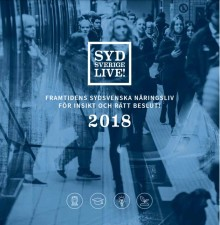 Sydsverige Live – 2018 års rapport om Sydsveriges näringsliv är här!