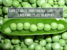 Direct Mail And Online Content- Like Two Peas In A Pod