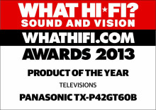 Panasonic is Crowned TV Product of the Year at the What Hi-Fi? Sound And Vision Awards 2013