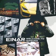 """Einár släpper albumet """"Welcome to Sweden""""!"""