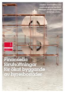Ny rapport från Veidekke om de finansiella förutsättningarna för ökat byggande av hyresbostäder.