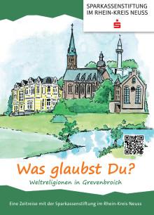 """""""Was glaubst Du? - Weltreligionen in Grevenbroich"""" Lebendige Heimatkunde für die Kleinsten - Mit der Sparkassenstiftung im  Rhein-Kreis Neuss"""