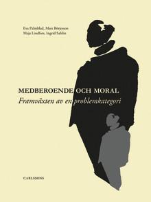 Ny bok: Medberoende och moral