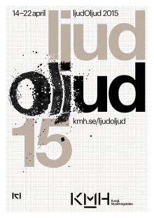 Programbok för Kungl. Musikhögskolans festival ljudOljud 14-22 april 2015
