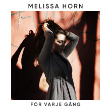 """Melissa Horn släpper nya singeln """"För varje gång"""" idag"""
