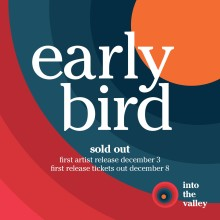 Early bird-biljetter till Into the Valley redan slutsålda