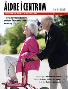 Nytt nummer av Äldre i Centrum – Tema: civilsamhällets roll för åldrande och omsorg