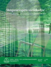 Skogsnäringens värdekedjor – nytt nummer av KSLAT