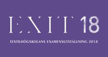Avgångsutställning för textilstudenter - EXIT18
