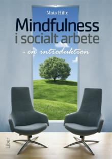 Mindfulness i socialt arbete - en introduktion