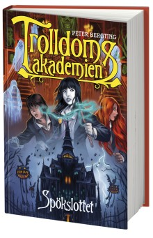 Nu kommer Spökslottet - tredje delen av fantasyserien Trolldomsakademien!