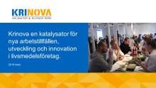 Slutpresentation av projektet Radikal innovation för nya mat- och dryckeskoncept