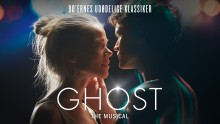 Den ikoniske film Ghost bliver for første gang opført som musical i Danmark
