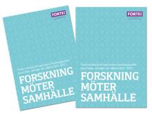 Forskning möter samhälle - Fortes underlag till regeringens forskningspolitik inom hälsa, arbetsliv och välfärd 2017-2027
